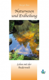 Naturwesen und Erdheilung